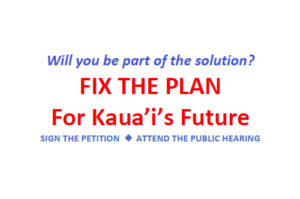 Fix the Plan, Kauai's General Plan